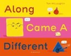 Along Came a Different (eBook, ePUB)