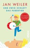 Und ewig schläft das Pubertier / Pubertier Bd.3 (Mängelexemplar)