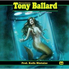Tony Ballard, Folge 34: Prof. Kulls Blutnixe (MP3-Download) - Morland, A. F.; Birker, Thomas