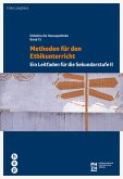 Methoden für den Ethikunterricht (E-Book) (eBook, ePUB)