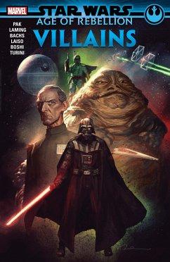 Star Wars: Age of the Rebellion - Villains - Pak, Greg; Sprouse, Chris