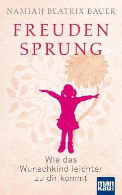 Freudensprung (eBook, ePUB) - Bauer, Namiah Beatrix