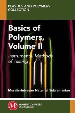 Basics of Polymers, Volume II