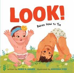 Look!: Babies Head to Toe - Harris, Robie H.