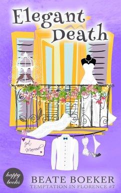Elegant Death (eBook, ePUB) - Boeker, Beate