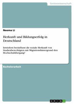 Herkunft und Bildungserfolg in Deutschland (eBook, PDF)