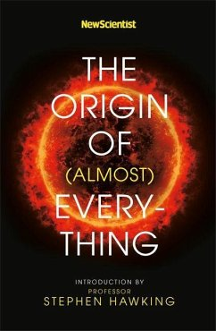 New Scientist: The Origin of (almost) Everything - New Scientist; Hawking, Stephen; Lawton, Graham