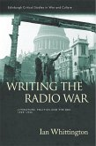 Writing the Radio War