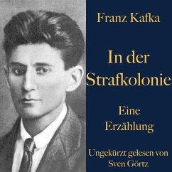 Franz Kafka: In der Strafkolonie (MP3-Download) - Kafka, Franz