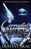 Corrupted by a Gangsta 3