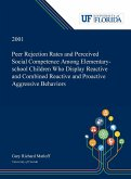 Peer Rejection Rates and Perceived Social Competence Among Elementary-school Children Who Display Reactive and Combined Reactive and Proactive Aggressive Behaviors