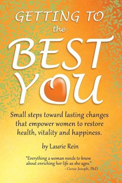 GETTING TO the BEST YOU - Rein, Laurie