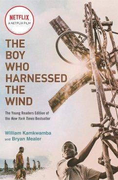 The Boy Who Harnessed the Wind - Kamkwamba, William; Mealer, Bryan