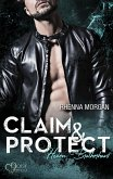 Claim & Protect / Haven Brotherhood Bd.3 (eBook, ePUB)