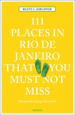 111 Places in Rio de Janeiro That You Must Not Miss (Mängelexemplar)