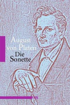Die Sonette (eBook, ePUB) - Platen, August Von
