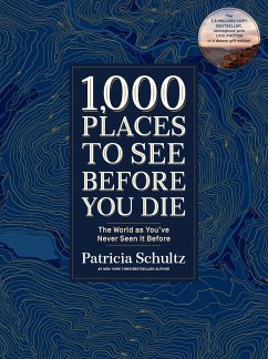 1,000 Places to See Before You Di. Deluxe Gift Edition - Schultz, Patricia