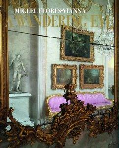 A Wandering Eye - Flores-Vianna, Miguel