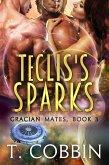Teclis's Sparks (Gracian Mates, #3) (eBook, ePUB)