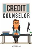 Credit Counselor Notebook: 120-Page Blank, Lined Writing Journal for Credit Counselors (5.25 X 8 Inches / White)