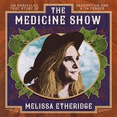 The Medicine Show - Etheridge,Melissa