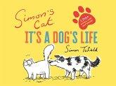 Simon's Cat: It's a Dog's Life