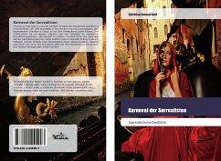 Karneval der Surrealisten - Gold, Christian Conrad