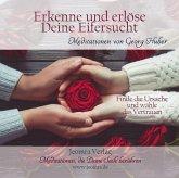 Erkenne und erlöse Deine Eifersucht, 1 Audio-CD
