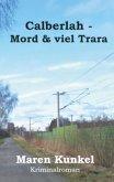 Calberlah - Mord & viel Trara