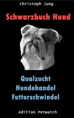 Schwarzbuch Hund - Jung, Christoph