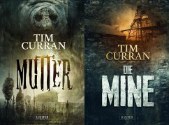 DIE MINE / MUTTER - Curran, Tim