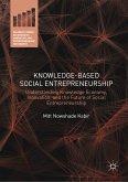 Knowledge-Based Social Entrepreneurship (eBook, PDF)