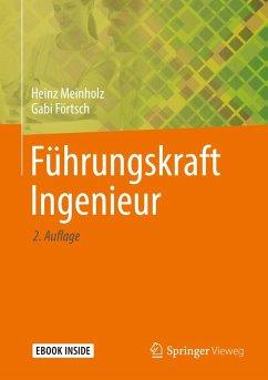 Führungskraft Ingenieur (eBook, PDF) - Förtsch, Gabi; Meinholz, Heinz