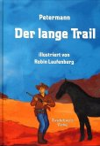 Der lange Trail (eBook, PDF)