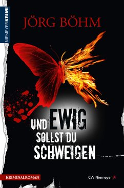 Und ewig sollst du schweigen (eBook, ePUB) - Böhm, Jörg