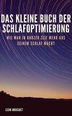 Das kleine Buch der Schlafoptimierung (eBook, ePUB)