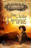 Der tote Prinz (eBook, ePUB)