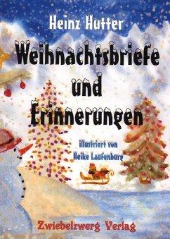 Weihnachtsbriefe und Erinnerungen (eBook, PDF) - Hutter, Heinz