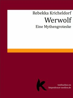 Werwolf (eBook, ePUB) - Kricheldorf, Rebekka