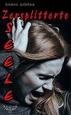 Zersplitterte Seele (eBook, ePUB)