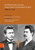 Der Briefwechsel zwischen August Sauer und Bernhard Seuffert 1880 bis 1926