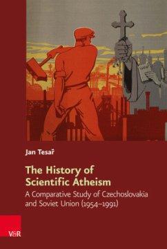 The History of Scientific Atheism - Tesar, Jan