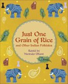 Reading Planet KS2 - Just One Grain of Rice and other Indian Folk Tales - Level 4: Earth/Grey band