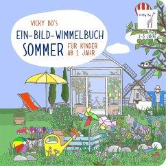 Ein-Bild-Wimmelbuch für Kinder ab 1 Jahr - Sommer - Bo, Vicky
