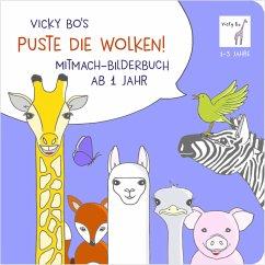 Puste die Wolken! Mitmach-Bilderbuch ab 1 Jahr - Bo, Vicky
