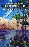 GEGEN UNENDLICH. Phantastische Geschichten - Nr. 14 (eBook, ePUB)