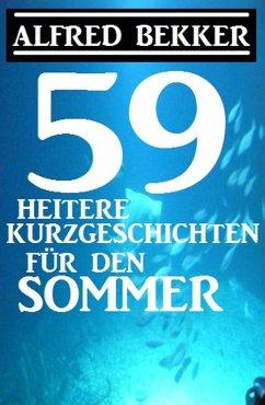 59 heitere Kurzgeschichten fur den Sommer