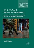 Civil War and Uncivil Development