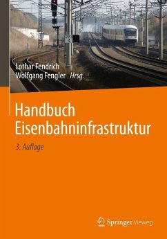 Handbuch Eisenbahninfrastruktur (eBook, PDF)