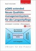 pQMS extended: Neues Qualitätsmanagementsystem für die Langzeitpflege (eBook, PDF)